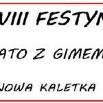 XVIII FESTYN -Lato z Gimem